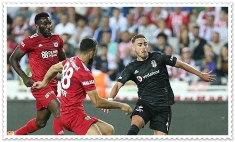 Beşiktaş Sivasspor maçı